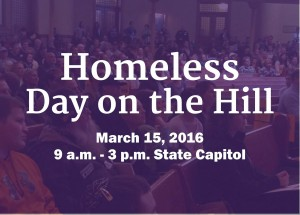 Homelessness advocacy on homeless day on the hill March 15 2016